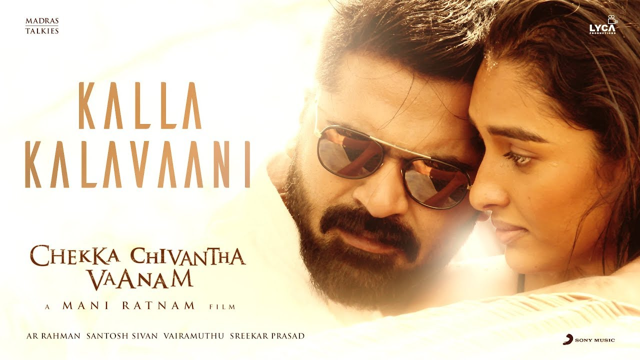 Kalla Kalavaani Song Lyrics -Chekka Chivantha Vaanam 1