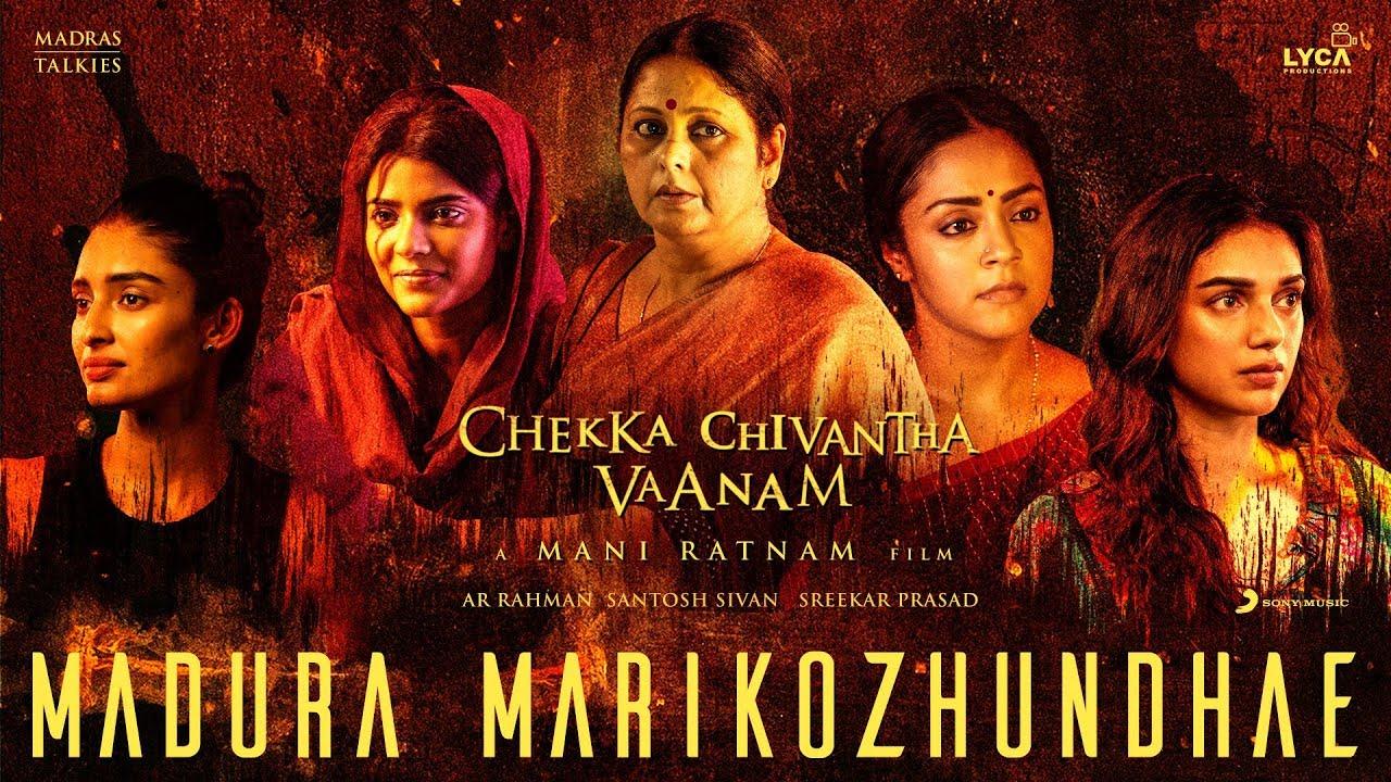 Madura Marikozhundhae Song Lyrics - Chekka Chivantha Vaanam 1
