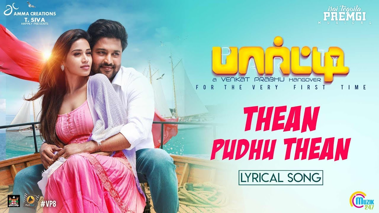 Thean Puthu Thean Song Lyrics - Party 1