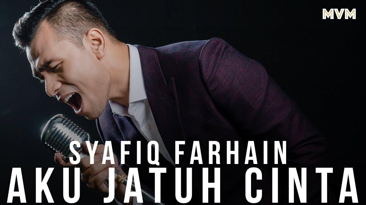 Aku Jatuh Cinta Song Lyrics - Syafiq Farhain 1