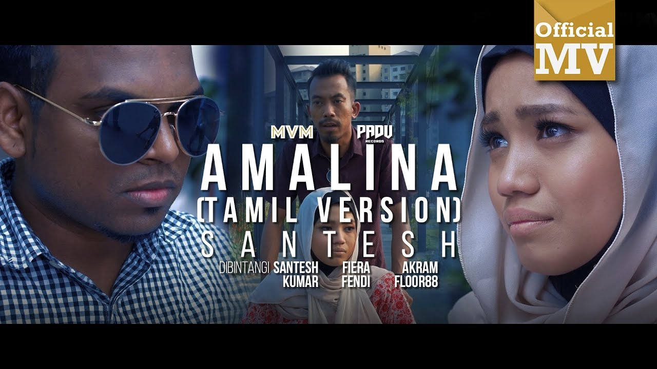 Amalina Song Lyrics - Santesh (Tamil Version) 1