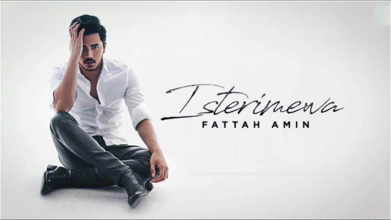 Isterimewa Song Lyrics - Fattah Amin 1