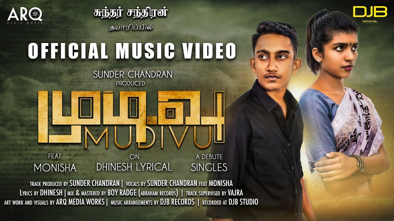 Mudivu Song Lyrics - Sunder Chandran Feat Monisha 1