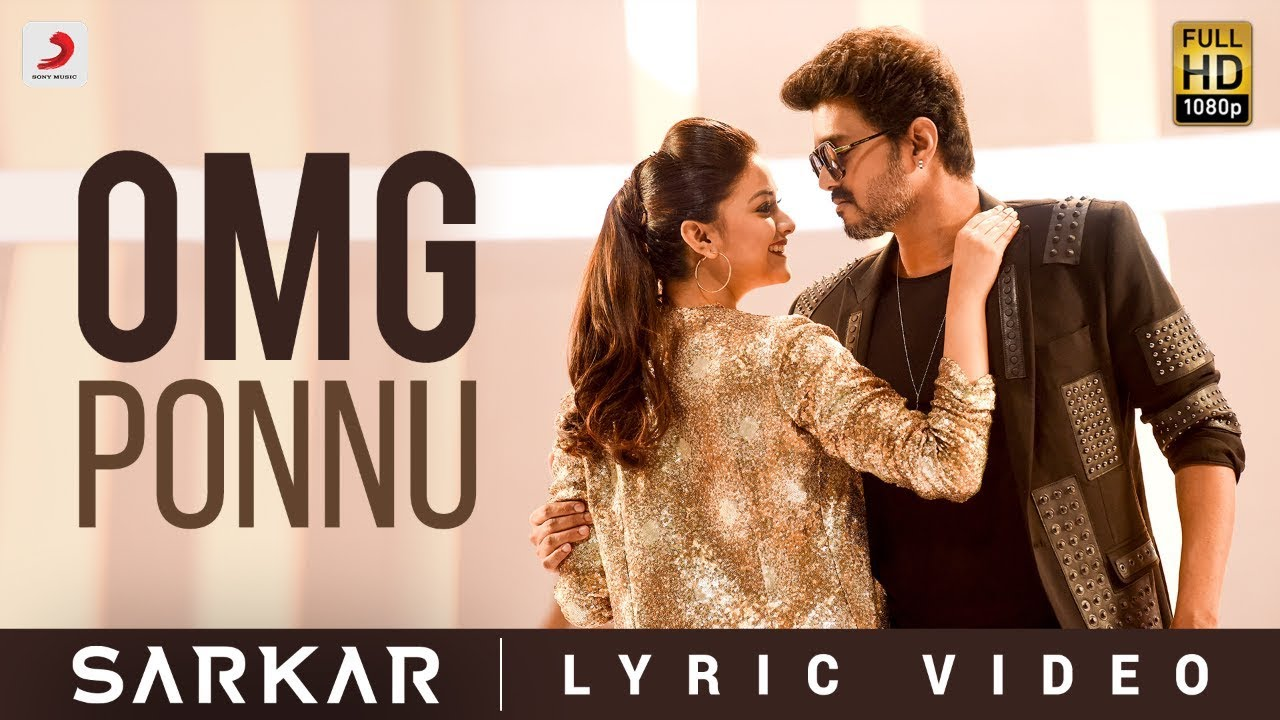 OMG Ponnu Song Lyrics - Sarkar 1