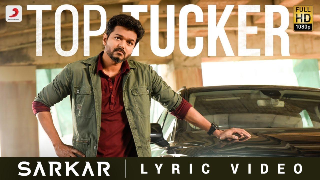 Top Tucker Song Lyrics - Sarkar 1