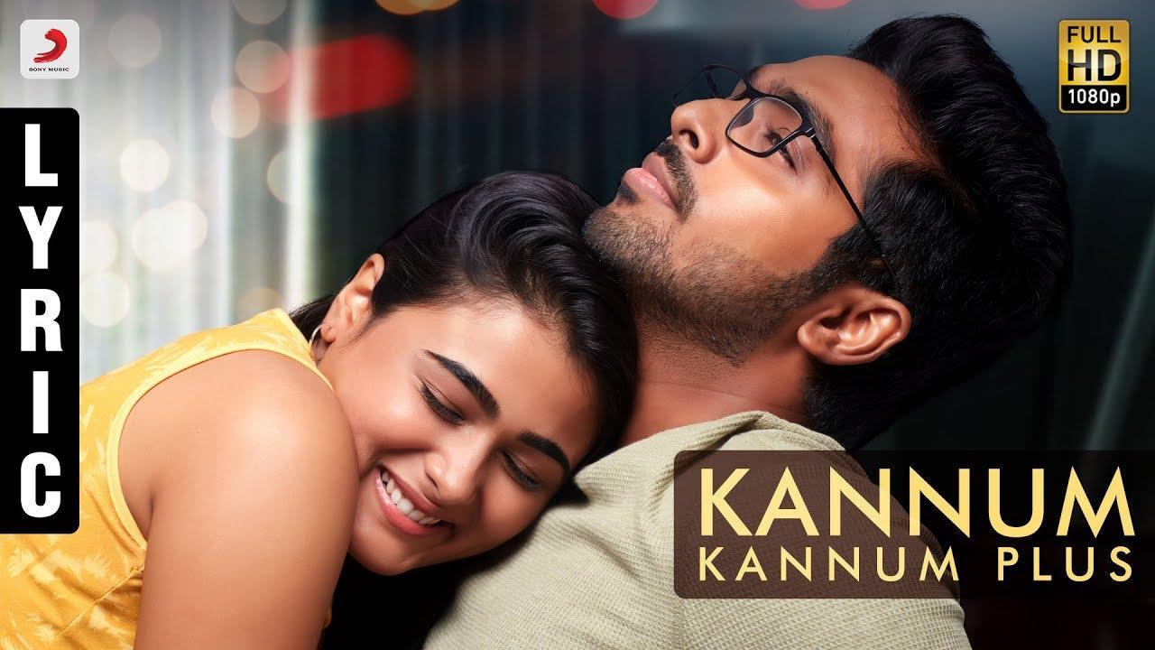 Kannum Kannum Plus Song Lyrics - 100% Kadhal 1