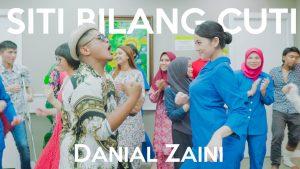 Lirik Lagu Siti Bilang Cuti - Danial Zaini 1