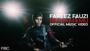 Lirik Lagu Bersamamu - Fareez Fauzi 1
