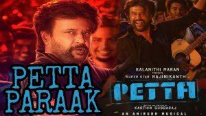 Petta Paraak Song Lyrics - Petta 1