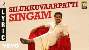 Title Track Lyrics - Silukkuvarupatti Singam 1
