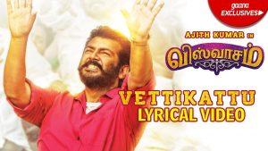 Vettikattu Song Lyrics - Viswasam 1