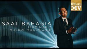 Lirik Lagu Saat Bahagia - Ippo Hafiz feat Sheryl Shazwanie 1