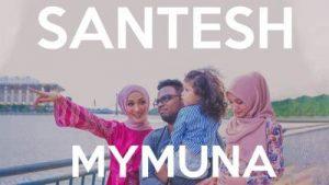 lirik lagu mymuna oleh santesh, harry khalifah
