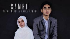 Lirik Lagu Sambil - Irfan Haris & Amira Othman