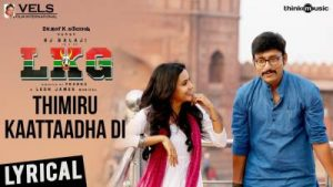thimiru kaattaadha di song lyrics, tamil song lyrics, LKG