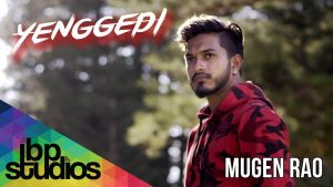 yenggedi song lyrics, mugen rao