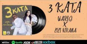 Lirik Lagu 3 Kata - Zizi Kirana & WARIS