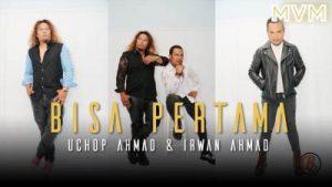 Lirik Lagu Bisa Pertama - Uchop Ahmad & Irwan Ahmad
