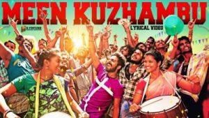 Meen Kuzhambu Song Lyrics - Kuppathu Raja
