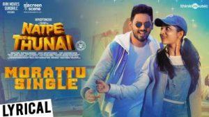Morattu Single Song Lyrics - Natpe Thunai