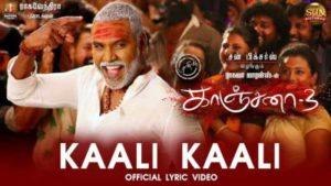 Ketta Paya Sir Kaali Song Lyrics - Kanchana 3