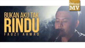 Lirik Lagu Bukan Aku Tak Rindu - Fauzi Ahmad, ExLyrics.com