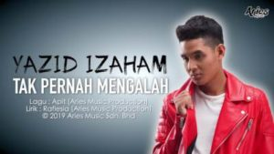 Lirik Lagu Tak Pernah Mengalah - Yazid Izaham