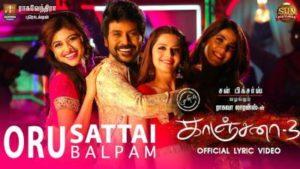 Oru Sattai Oru Balpam Song Lyrics - Kanchana 3