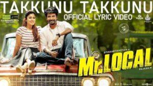 Takkunu Takkunu Song Lyrics - Mr. Local