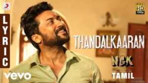Thandalkaaran Song Lyrics - NGK