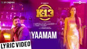 Yaamam Song Lyrics - K13