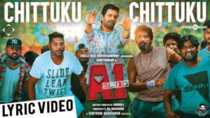 Chittuku Chittuku Song Lyrics - A1