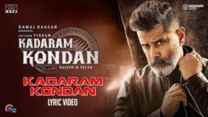 Kadaram Kondan Song Lyrics - Kadaram Kondan