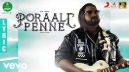 Poraali Penne Song Lyrics - 7UP Madras Gig l Season 2