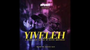 Yiveleh Song Lyrics - Havoc Brothers