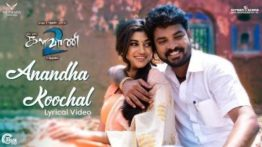 Anandha Koochal Song Lyrics - Kalavani 2