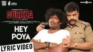 Hey Poya Song Lyrics - Gurkha