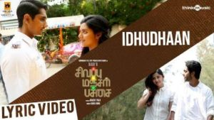 Idhudhaan Song Lyrics - Sivappu Manjal Pachai