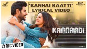 Kannai Kaatti Song Lyrics - Kannaadi