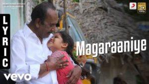 Magaraaniye Song Lyrics - Pon Manickavel