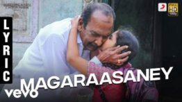 Magaraasaney Song Lyrics - Pon Manickavel