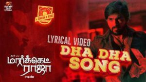 Dha Dha Song Lyrics - Market Raja MBBS