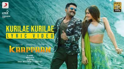 Kurilae Kurilae Song Lyrics - Kaappaan