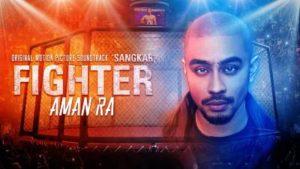 Lirik Lagu Fighter - Aman RA