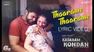 Thaarame Thaarame Song Lyrics - Kadaram Kondan