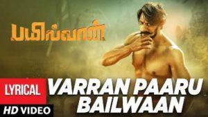 Varran Paaru Bailwaan Song Lyrics - Bailwaan