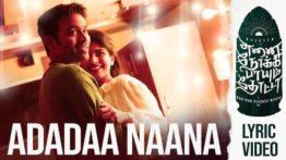 Adadaa Naana Song Lyrics - Enai Noki Payum Thota