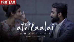 Athikaalai Song Lyrics - Shastan K & Daddy Shaq