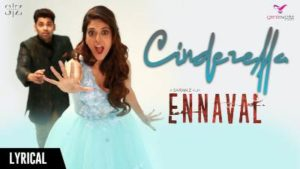 Cinderella Song Lyrics - Ennaval