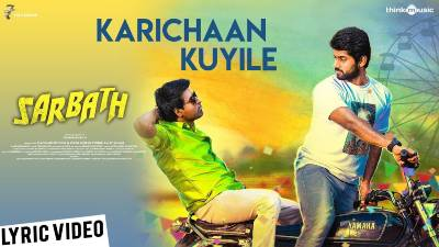 Karichaan Kuyile Song Lyrics - Sarbath